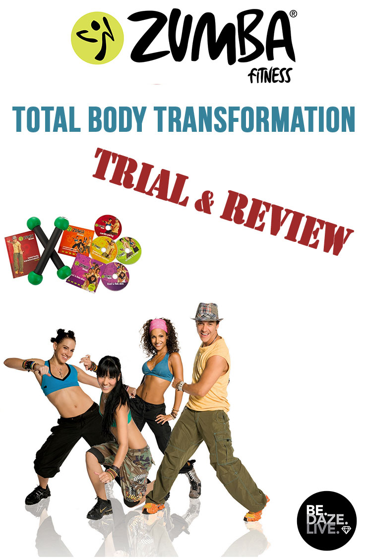 Zumba Total Body Transformation Trial and Review (Be.Daze.Live.)