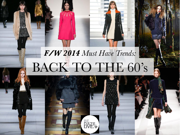 Fall Winter 2014 Trends: Back to the 60s