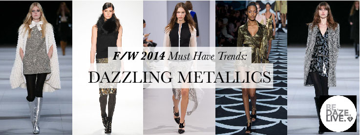 Fall Winter 2014 Trends_Dazzling Metallics