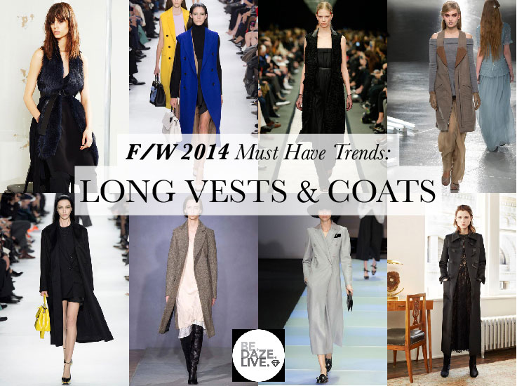 Fall Winter 2014 Trends: Long Vests and Coats