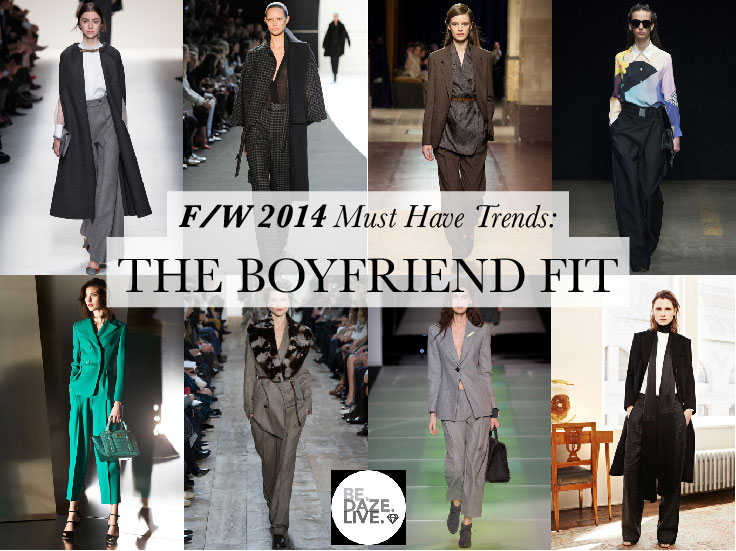Fall Winter 2014 Trends: The Boyfriend Fit