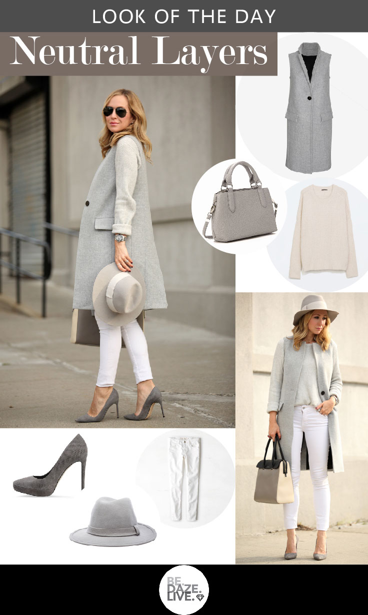 Look of The Day: Neutral Layers | Be.Daze.Live