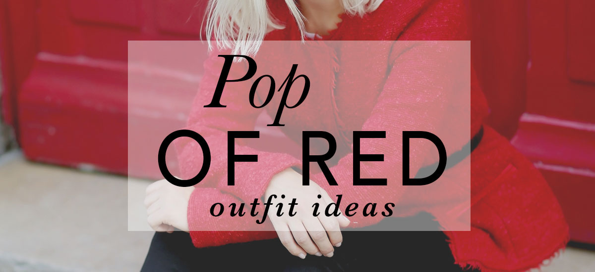 Trending: A Pop Of Red - red outfit ideas, valentines outfits, valentines outfit ideas, valentines day outfits, valentines day outfit ideas, red heels