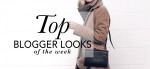 The Top Blogger Looks Of The Week